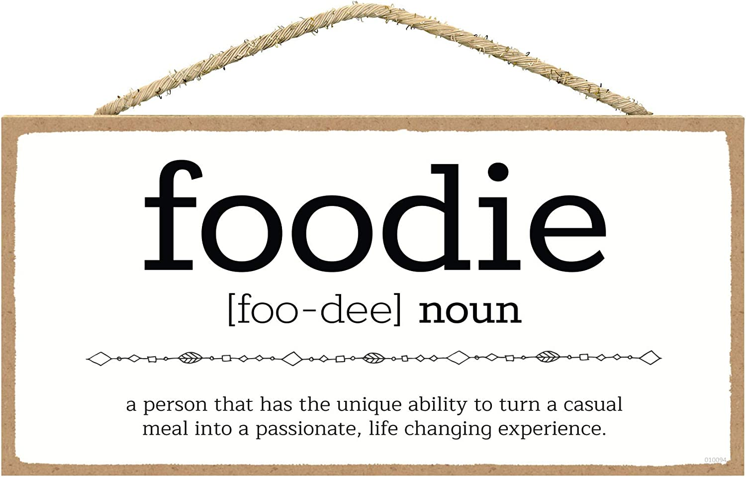 SARAH JOY'S Foodie Sign - Kitchen Sign - Home Decor Kitchen - Funny Gifts for Chefs - Kitchen Funny Wall Decor - Gifts for Home Decor 5 x 10 Inches