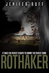 Rothaker: A Dark Psychological Suspense Novel (Brooke Walton Series Book 2) Kindle Edition
