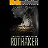 Rothaker: A Dark Psychological Suspense Novel (Brooke Walton Series Book 2)
