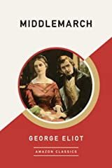 Middlemarch (AmazonClassics Edition) Kindle Edition