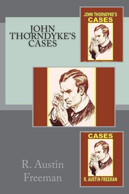 Read Online John Thorndyke's Cases ebook