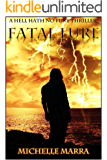 Fatal Lure (A Hell Hath No Fury Thriller Book 3)
