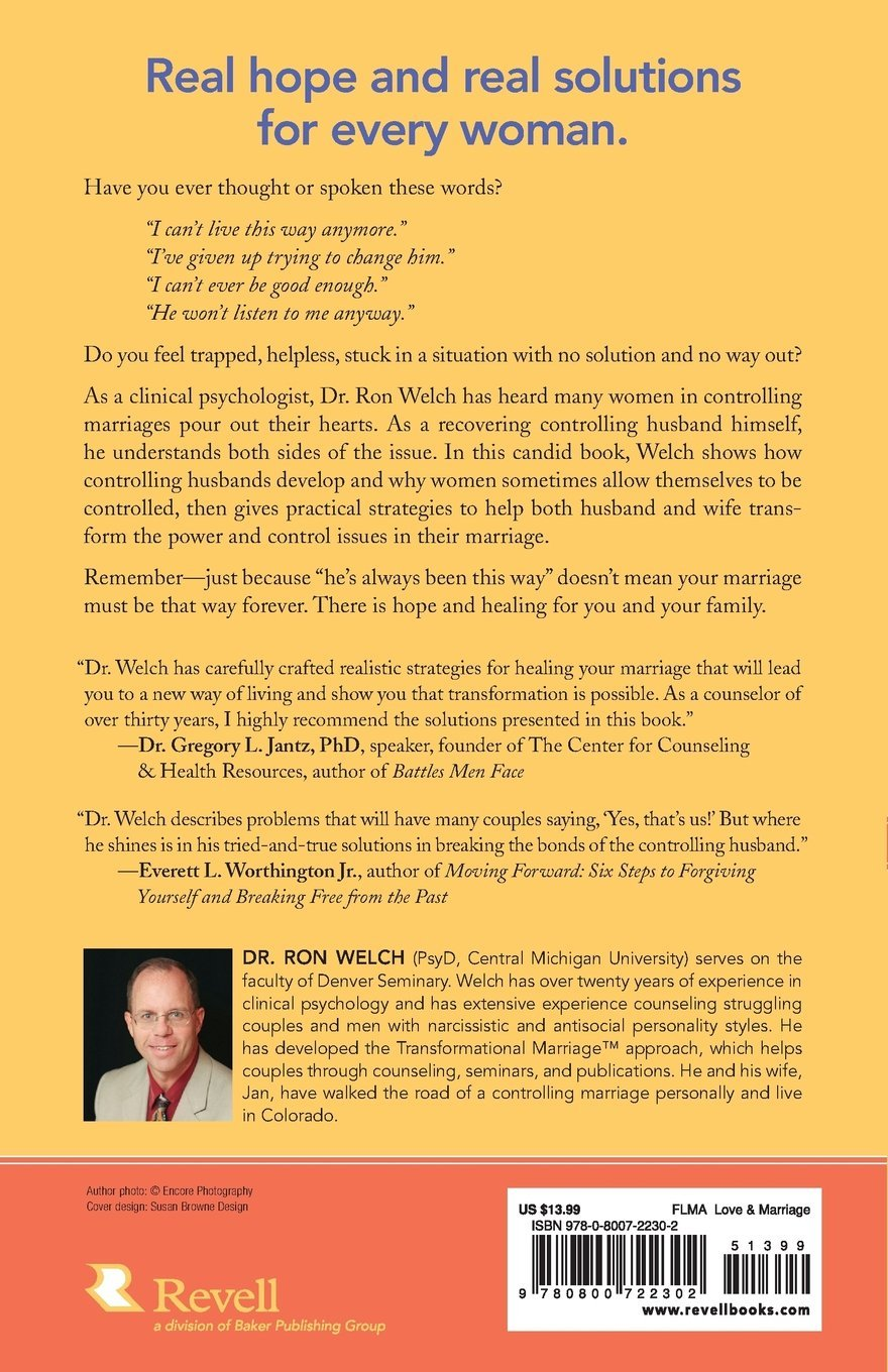 The Controlling Husband: What Every Woman Needs To Know: Dr Ron Welch:  9780800722302: Amazon: Books