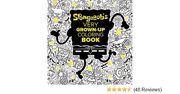 SpongeBob\'s Very Grown-Up Coloring Book (SpongeBob ...