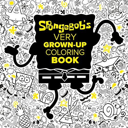 SpongeBob's Very Grown-Up Coloring Book (SpongeBob SquarePants) (Adult Coloring Book)]()