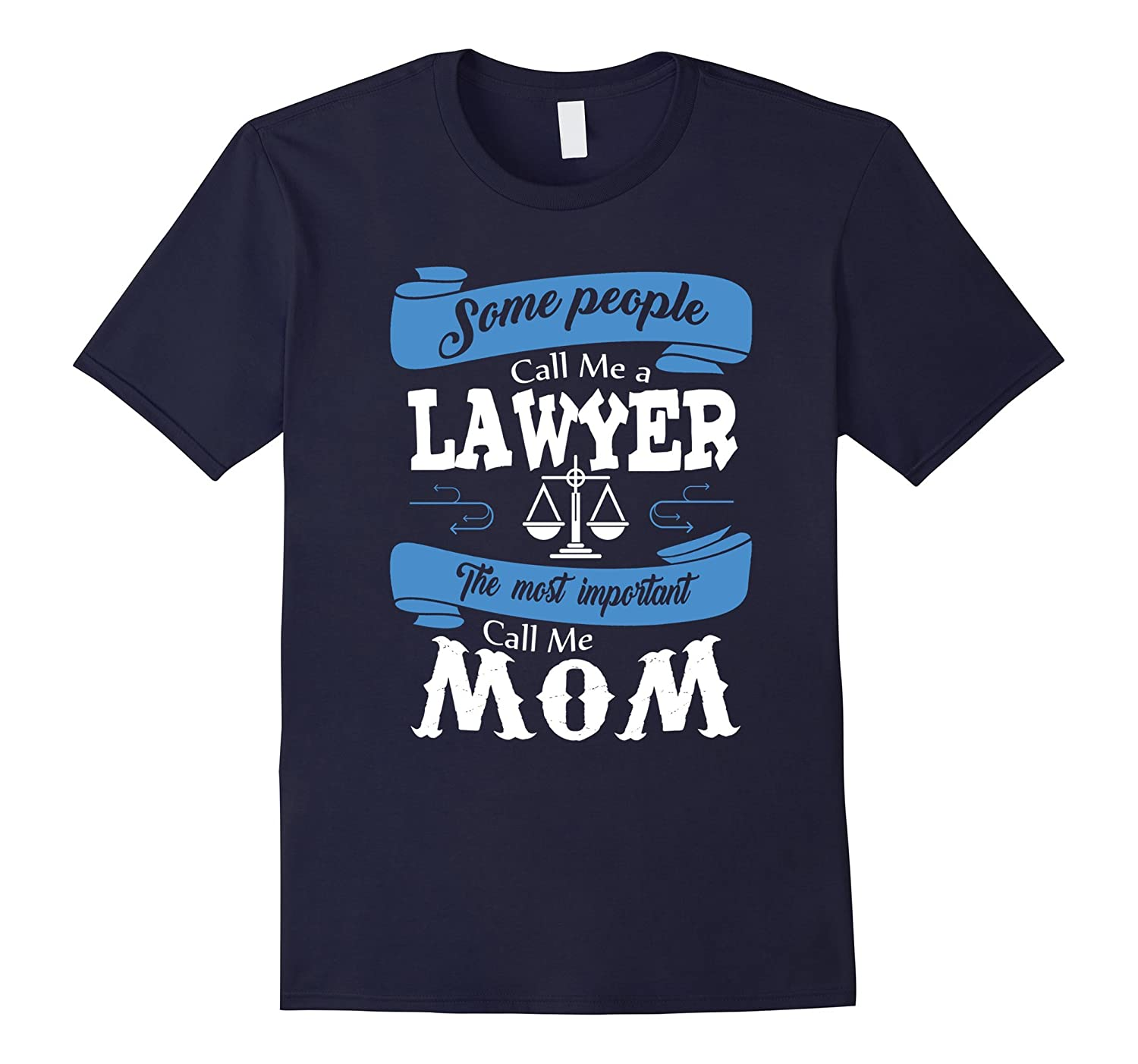 Mother is Lawyer Funny Legal T shirts for Women Love Family-TH