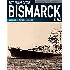 Battleships of the Bismarck Class: Bismarck and Tirpitz: Culmination and Finale of German Battleship Construction