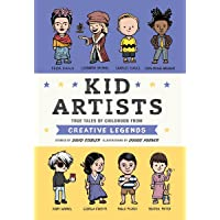Kid Artists: True Tales of Childhood from Creative Legends: 3