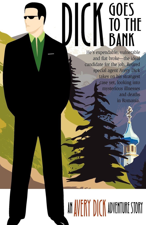 Dick Goes to the Bank pdf epub