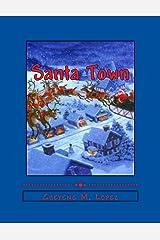 Santa Town (The Wonders Of A Christmas Season Book 1) Kindle Edition