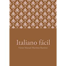 Italiano fácil (Spanish Edition) Jan 24, 2012