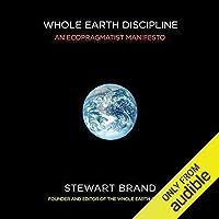 Whole Earth Discipline: An Ecopragmatist Manifesto