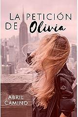 La petición de Olivia (Spanish Edition) Kindle Edition
