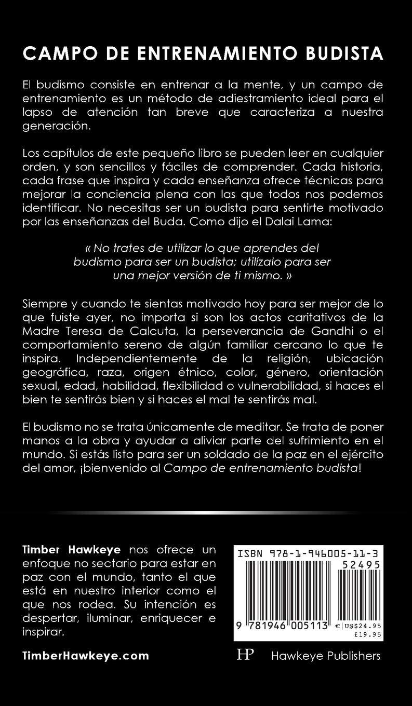 CAMPO DE ENTRENAMIENTO BUDISTA: Buddhist Boot Camp: Amazon.es: Timber Hawkeye, Elena Jiménez Álvarez: Libros