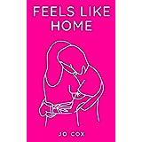 Feels Like Home (Feels Like... Book 1)