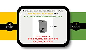 "Replacement Water Reservoir ""Mocha"" for Keurig B70, B71, B75, B76, B77, B79 K70, K75, K77, k79, Platinum and Platinum Plus Brewing Systems - 72 Oz"