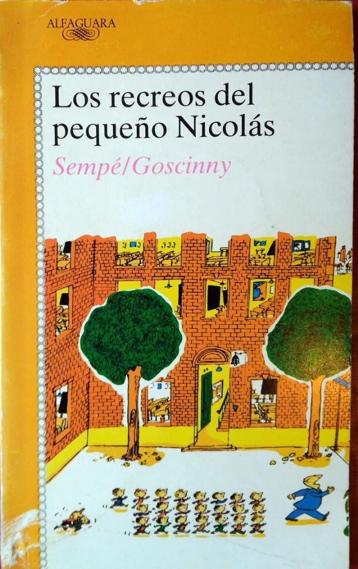 Recreos del pequeño Nicolás, los (Alfaguara Juvenil): Amazon.es: Rene Goscinny, Sempe: Libros