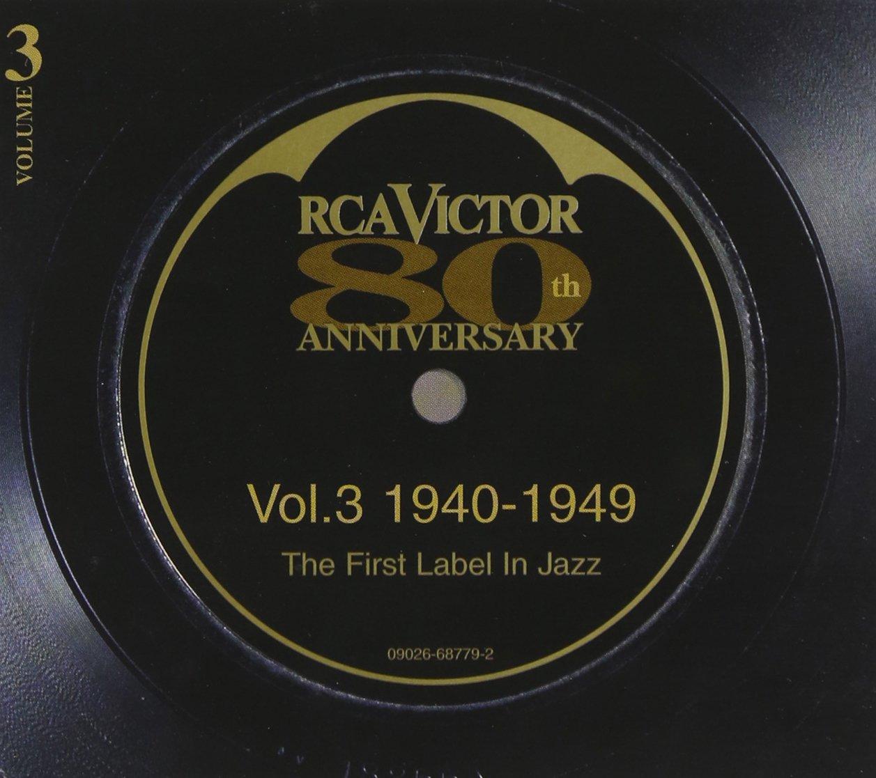 RCA Victor 80th Anniversary, Vol. 3 (1940-1949)