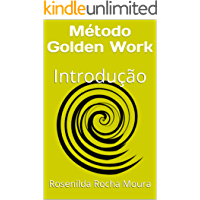 Método Golden Work: Introdução