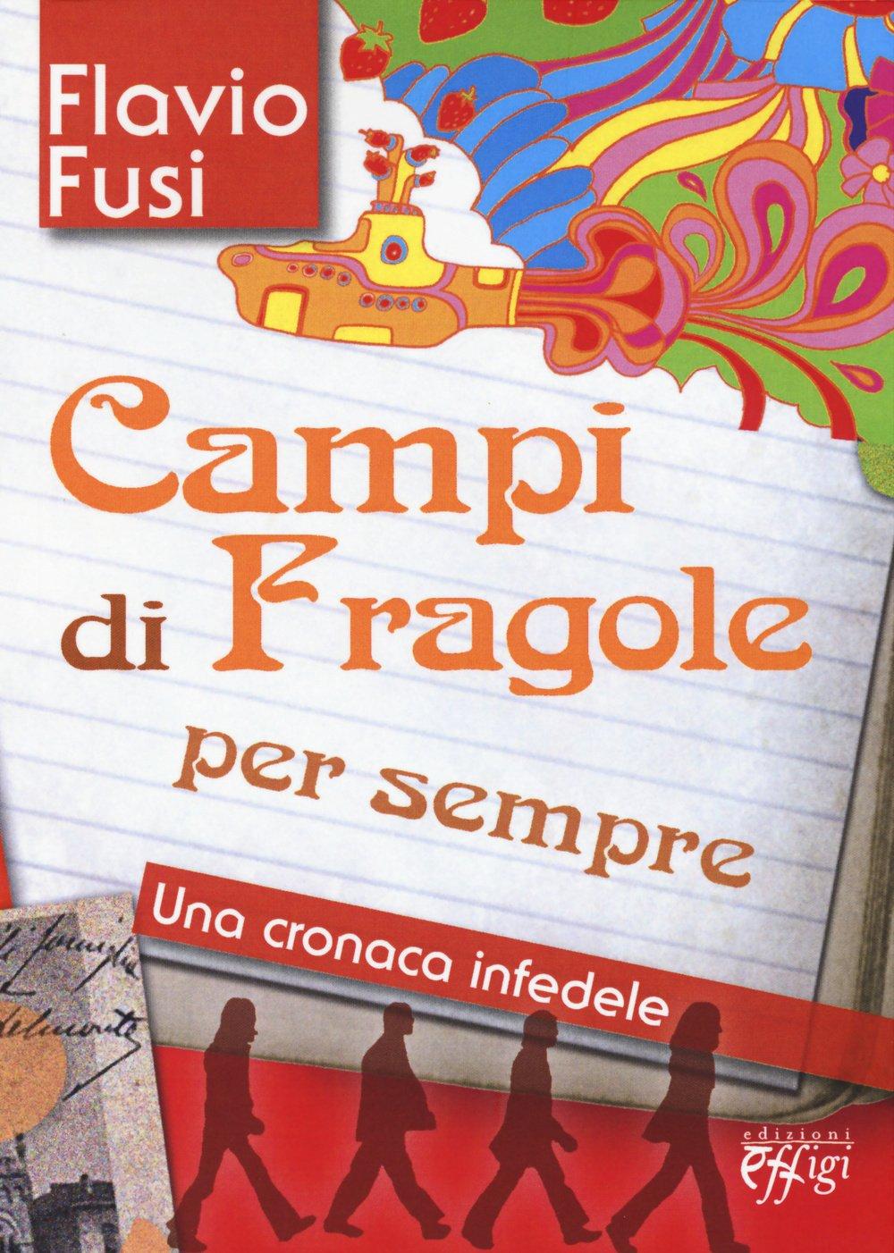 Campi di fragole per sempre (Italian Edition)