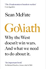 Goliath: Why the West Doesn't Win Wars. And What We Need to Do About It. Hardcover