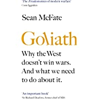 Goliath: Why the West Doesn't Win Wars. And What We Need to Do About It.