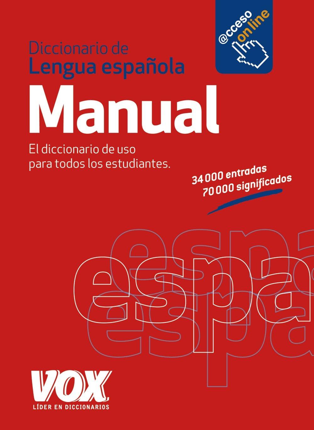 Diccionario Manual de la Lengua Española Vox - Lengua Española - Diccionarios Generales: Amazon.es: Larousse Editorial: Libros