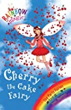 Rainbow Magic: Cherry The Cake Fairy: The Party Fairies Book 1