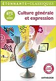 Culture générale et expression: BTS 1ère année
