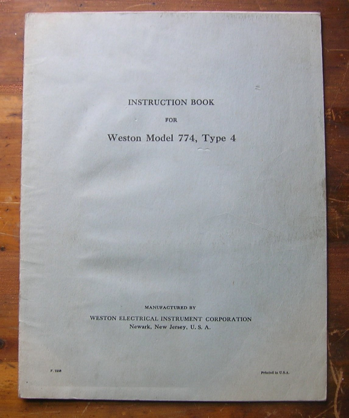 Instruction Book for Weston Model 774, Type 4.: Weston Electrical  Instrument Corporation.: Amazon.com: Books