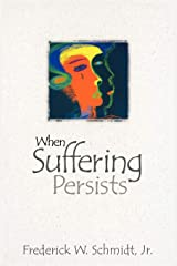When Suffering Persists Paperback