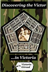 Discovering the Victor in Victoria Kindle Edition