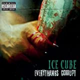Everythangs Corrupt [Explicit]