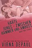 Harte Jungs – Zwischen Hammer und Amboss (Hart wie Stahl 4)