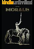 Moralis (Le Cronache di Garia Vol. 1)