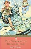 The Children of Green Knowe (Faber Children's Classics)
