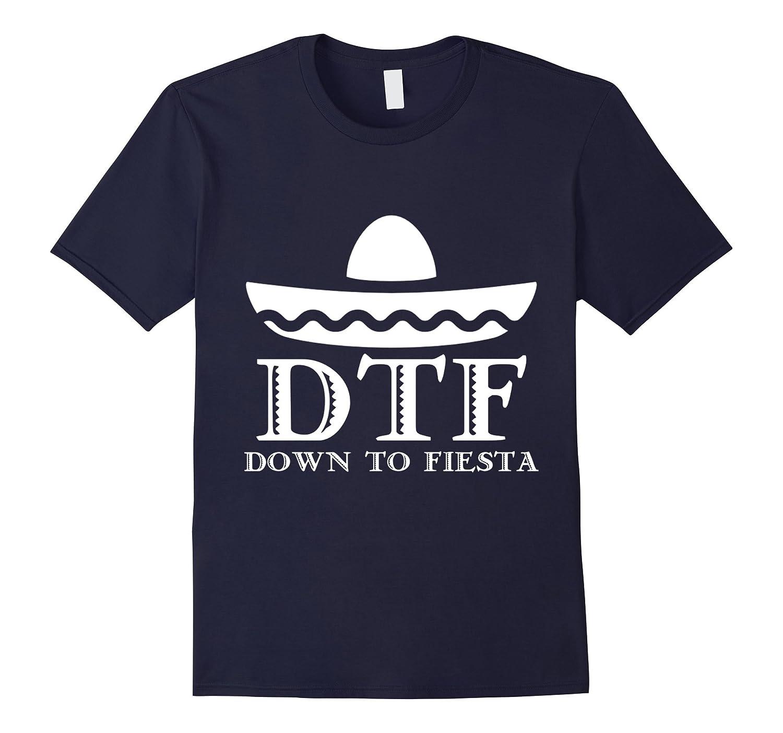 CINCO DE MAYO Tee Shirt - Down To Fiesta Shirt-Vaci