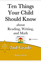 Ten Things Your Child Should Know: 2nd Grade Kindle Edition