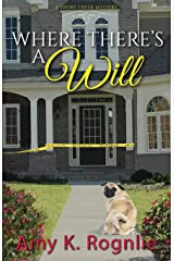 Where There's a Will (Short Creek Mysteries) Paperback