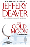 The Cold Moon: A Lincoln Rhyme Novel (Kathryn Dance thrillers)