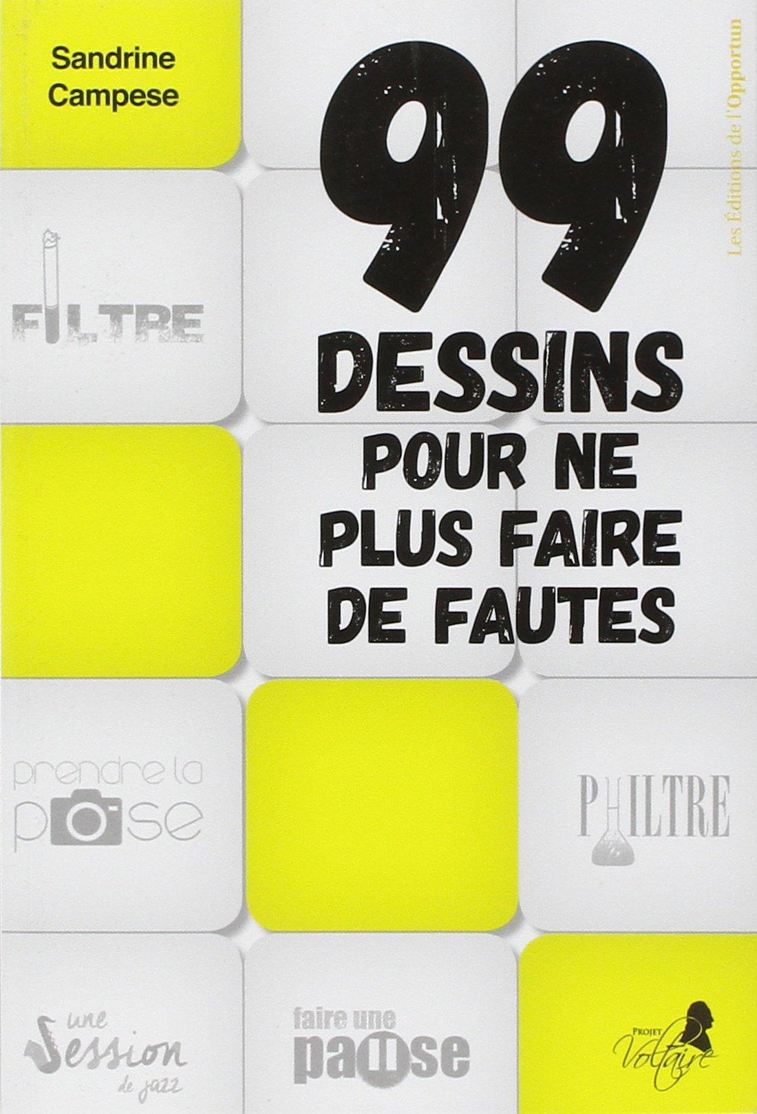 Amazon Fr 99 Dessins Pour Ne Plus Faire De Fautes