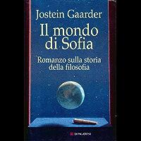 Il mondo di Sofia (La Gaja scienza Vol. 444)