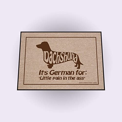 HIGH COTTON Dachshund, It s German for Little Pain in The A Doormat Natural