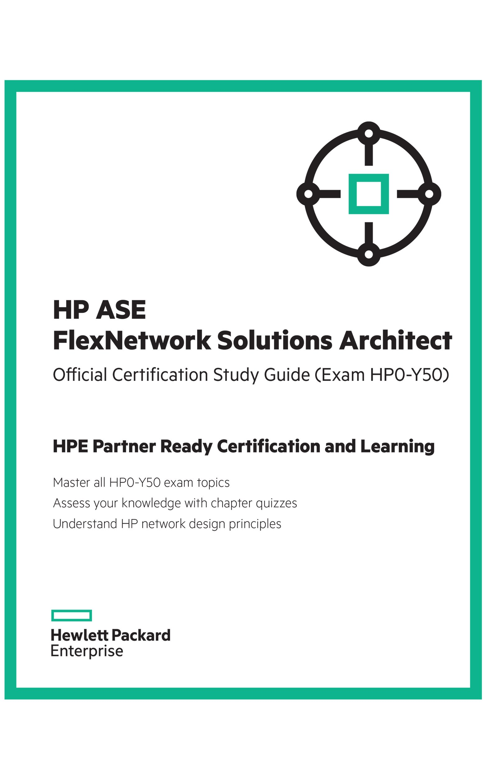 Hp Ase Flexnetwork Solutions Architect Hp0 Y50 Miriam Allred