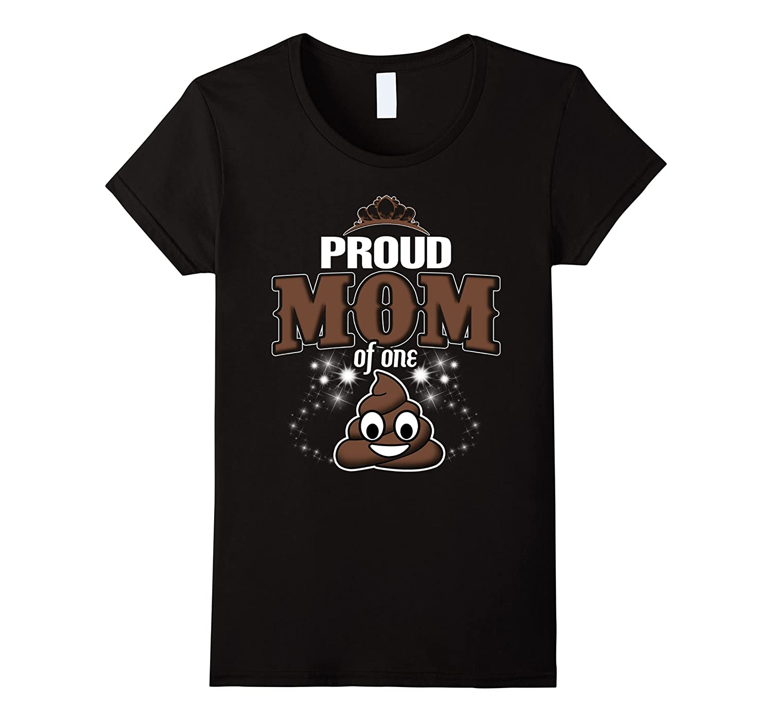 Womens Proud Mom Of One Poop Emoji Happy Birthday Shirt Gm
