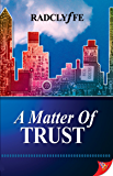 A Matter of Trust (Justice Series) (English Edition)