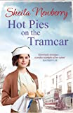 Hot Pies on the Tram Car: The perfect book to warm those winter nights!