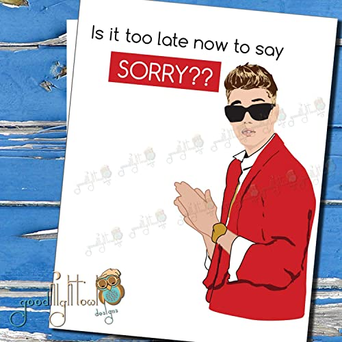 Amazon Justin Bieber Funny Valentines Day CardIs It Too Late