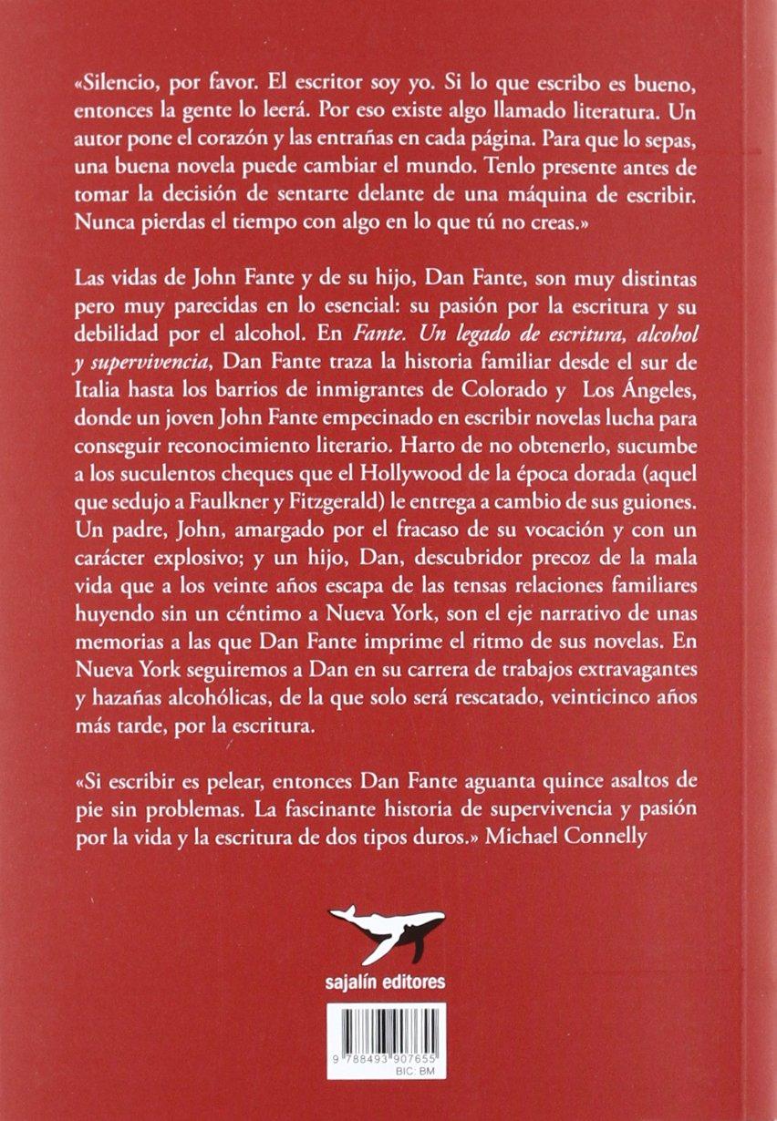Fante: Un legado de escritura, alcohol y supervivencia al margen: Amazon.es: Dan Fante, Federico Corriente Basús: Libros