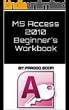 MS Access 2010 Beginner's Workbook
